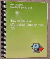 MySuperPC - How to Build an Affordable, Quality, PC! - Book Cover